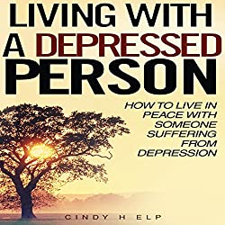 Living with a Depressed Person