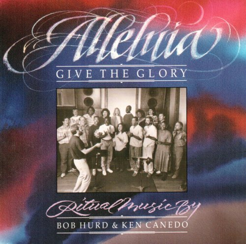 Alleluia! Give the Glory by OCP Publications