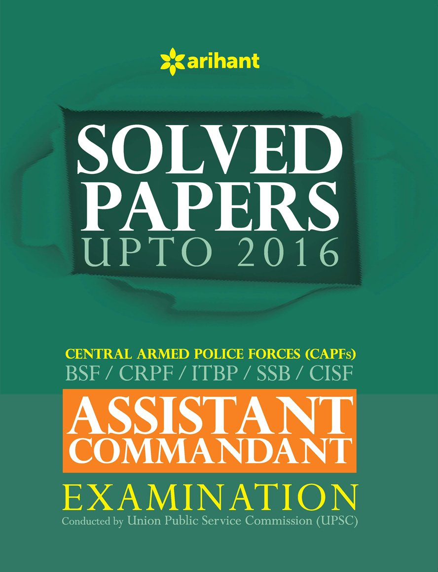 Buy Solved Papers CPF Assistant Commandant Examination Book Online at Low  Prices in India | Solved Papers CPF Assistant Commandant Examination  Reviews ...