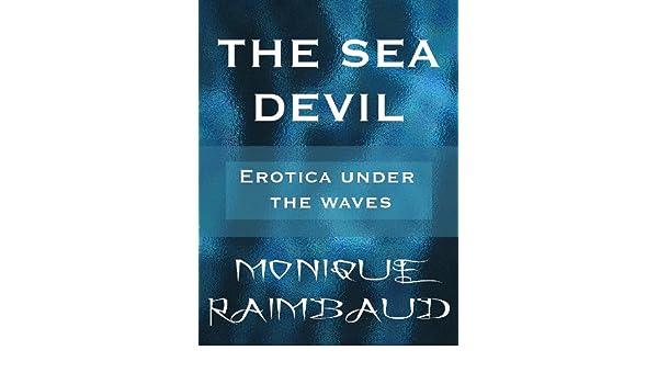The Sea Devil: Erotica Under The Waves