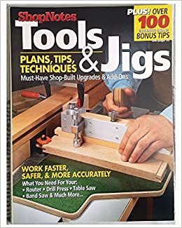 Shopnotes tools jigs plans tips techniques terry j strohman shopnotes tools jigs plans tips techniques terry j strohman 9780979887307 amazon books greentooth Image collections