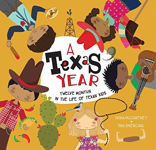 A Texas Year: Twelve Months in the Life of Texan Kids (A Kids' Year)