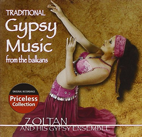 - Traditional Gypsy Music from the Balkans