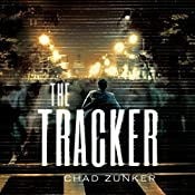 The Tracker: Sam Callahan, Book 1 | Chad Zunker