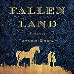 Fallen Land: A Novel | Taylor Brown
