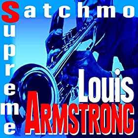 Louis Armstrong Aint Gonna Give Nobody None Of My Jelly Roll