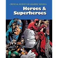 Critical Survey of Graphic Novels: Heroes & Superheroes (2-Volume Set)