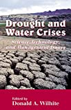 Drought and Water Crises: Science, Technology, and Management Issues...