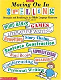 Moving on in Spelling, Cheryl Lacey, 0590496360