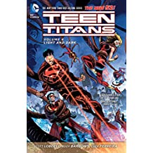 Teen Titans Vol. 4: Light And Dark (The New 52) (Teen Titans Boxset)
