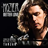 Better Love (From The Legend of Tarzan - Single version)