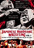 JAPANESE HARDCORE WRESTLING VOL.7