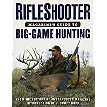 RifleShooter Magazine's Guide to Big-Game Hunting