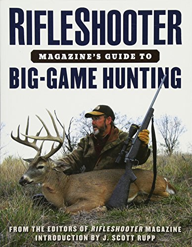 RifleShooter Magazine's Guide to Big-Game (Big Game Cartridges)