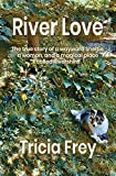 River Love: The True Story of a Wayward Sheltie, a