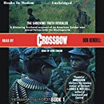 Crossbow: Vietnam Special Forces, Book 1 | Don Bendell