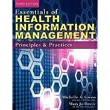 Essentials Of Health Information Management Principles And Practices 9781337553674 Medicine Health Science Books Amazon Com
