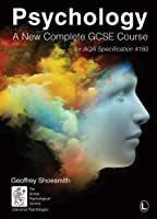 Psychology: A New Complete GCSE Course: For AQA