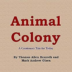 Animal Colony