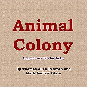 Animal Colony Audiobook