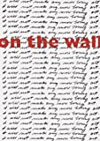 On the Wall, Marion Boulton Stroud, Judith Tannenbaum, 0911517758