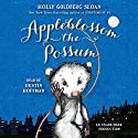 Appleblossom the Possum Audiobook by Holly Sloan Narrated by Dustin Hoffman
