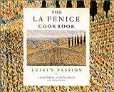 La Fenice Cookbook, Sally Doulis and Luigi Orgera, 1552781976