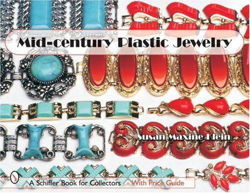 Mid-Century Plastic Jewelry (Schiffer Book for Collectors)