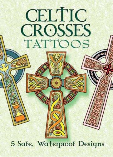 Celtic Crosses Tattoos Dover Tattoos Noble Marty 9780486452081 Amazon Com Books
