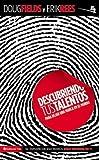 Descubriendo tus talentos…: Para dejar una marca en el mundo (Especialidades Juveniles) (Spanish Edition)