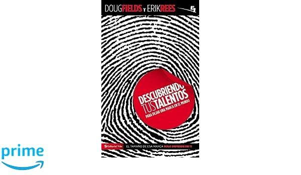 Para dejar una marca en el mundo (Especialidades Juveniles) (Spanish Edition): Doug Fields, Erik Rees: 9780829757460: Amazon.com: Books