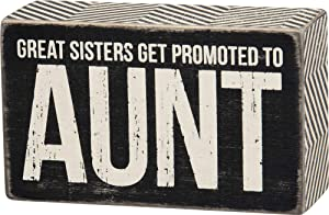 Great Sisters Get Promoted to Aunt Box Sign