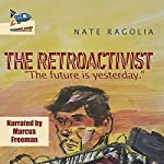 The Retroactivist | Nate Ragolia