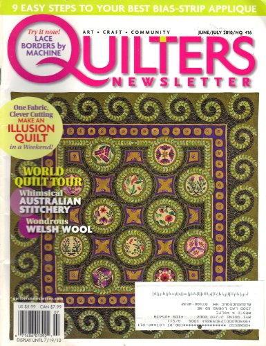 Quilters Newsletter (June/July 2010, Vol. 41, No. 3, Issue No. 416)