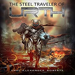 The Steel Traveler of Urth