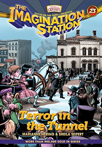 Terror in the Tunnel (AIO Imagination Station Books)