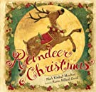 Reindeer Christmas (Paula Wiseman Books), by Mark Kimball Moulton