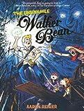 Unsinkable Walker Bean, The (The Unsinkable Walker Bean)