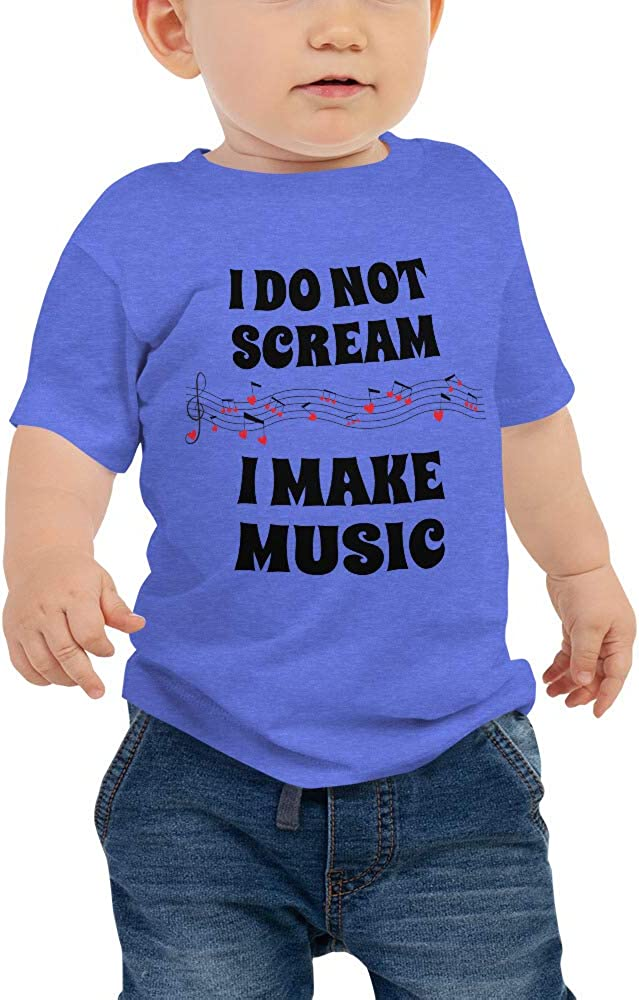 Baby Jersey Short Sleeve Tee I do not Scream I Make Music Funny Quote Baby Tee