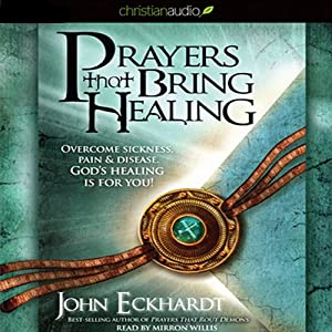Prayers that Bring Healing Audiobook