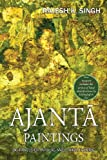 Ajanta Paintings : 86 Panels of Jatakas and Other Themes, Singh, Rajesh Kumar, 8192510735