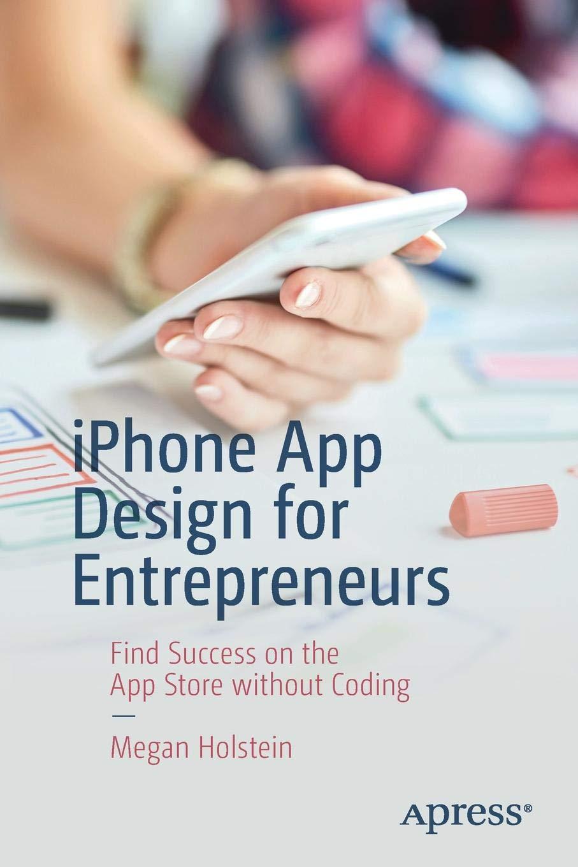 Pleasing Iphone App Design For Entrepreneurs Find Success On The App Interior Design Ideas Jittwwsoteloinfo