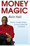 Money Magic: Seven simple steps to true financial freedom (Quick Reads)