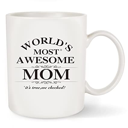 2a7fe827fd99f Mother's Day Gift Best Mom Coffee Mug - World's Most Awesome Mom - Unique  Birthday Presents or Christmas Gifts Idea For Women Her New Mom Mummy Wife  ...
