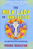 Product review for The Milk Lady of Bangalore: An Unexpected Adventure