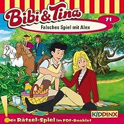 Falsches Spiel mit Alex (Bibi und Tina 71)