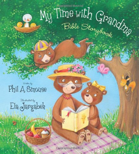 My Time with Grandma Bible Storybook - Time Bible Storybook