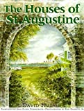 img - for The Houses of St. Augustine book / textbook / text book