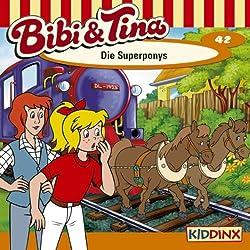 Die Superponys (Bibi und Tina 42)