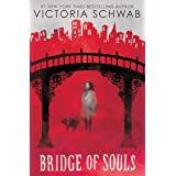 Bridge of Souls (City of Ghosts #3) (3)